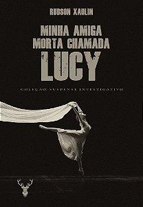 Minha amiga morta chamada Lucy