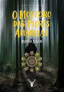 O Mosteiro das Flores Amarelas
