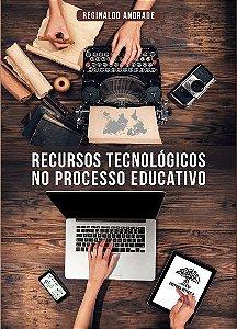 RECURSOS TECNOLÓGICOS NO PROCESSO EDUCATIVO