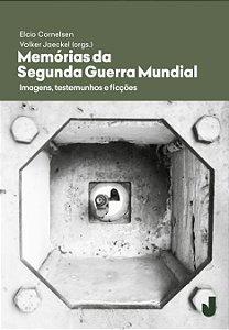 Memórias da Segunda Guerra Mundial