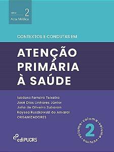 Contextos e condutas em atenção primária à saúde – Volume 2