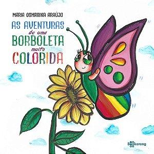 As aventuras de uma borboleta muito colorida