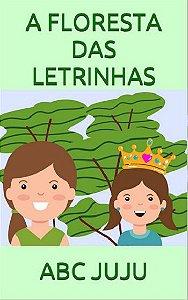 A FLORESTA DAS LETRINHAS