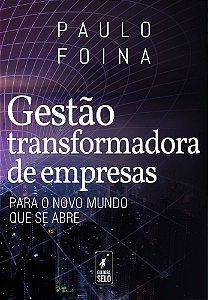 GESTÃO TRANSFORMADORA DE EMPRESAS