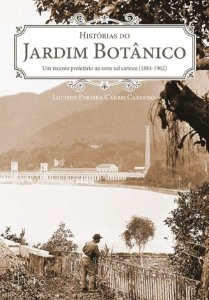 Histórias do Jardim Botânico