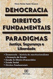 Democracia, Direitos Fundamentais, Paradigmas