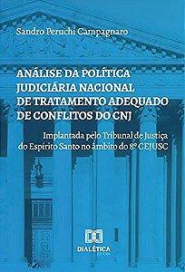 Análise da política judiciária nacional de tratamento adequa