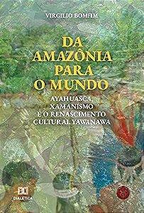 Da Amazônia para o mundo