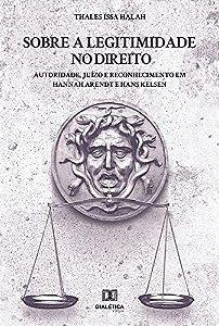 Sobre a Legitimidade no Direito
