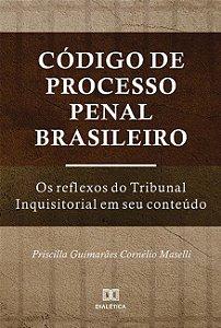 Código de Processo Penal Brasileiro