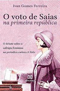 O voto de Saias na primeira república