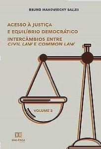 Acesso à Justiça e Equilíbrio Democrático