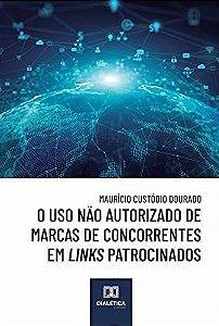 O uso não autorizado de marcas de concorrentes em links patr