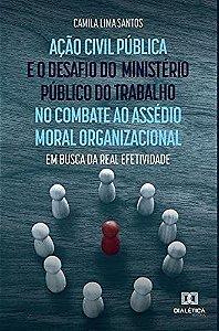 Ação civil pública e o desafio do Ministério Público do Trab