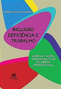 Inclusão, deficiência e trabalho