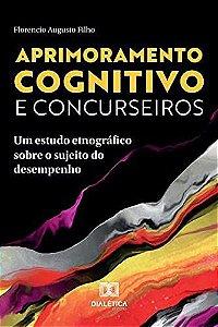 Aprimoramento cognitivo e concurseiros