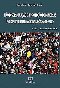 Não discriminação e a proteção de minorias no Direito Intern