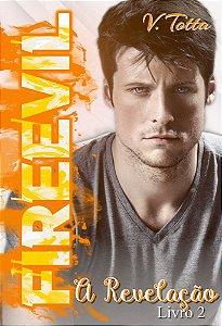 Fireevil -  A Revelação