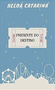 Presente do Destino