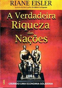 VERDADEIRA RIQUEZA DAS NACOES (A)
