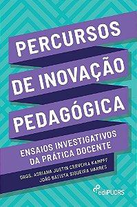 Percursos de inovação pedagógica : ensaios investigativos