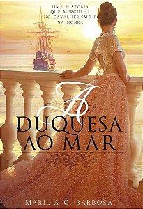 A Duquesa ao Mar
