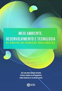 Meio ambiente, desenvolvimento e tecnologia