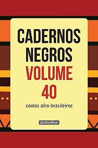 Cadernos Negros Volume 40 - Contos Afro-Brasileiros