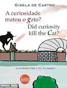 A curiosidade matou o gato? / Did curiosity kill the cat?
