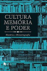 Cultura, memória e poder