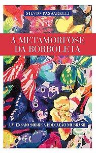 A metamorfose da borboleta