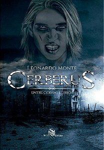 Cerberus - Entre Cobras e Ursos - Livro 1
