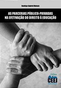 PARCERIAS PÚBLICO-PRIVADAS NA EFETIVAÇÃO DIREITO À EDUCAÇÃO