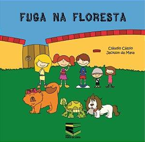 Fuga na Floresta (Literatura Infantil)