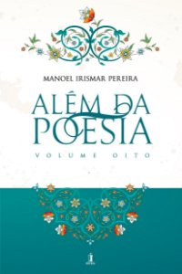 Além da Poesia - Vol. 8