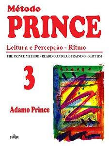 METODO PRINCE - VOL. 3 - LEITURA E PERCEPÇÃO - RITMO
