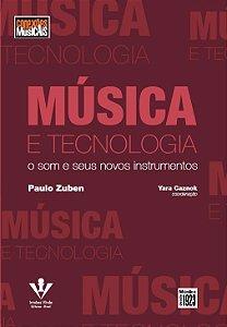 MUSICA E TECNOLOGIA - O SOM E SEUS NOVOS INSTRUME