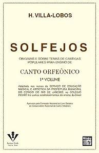 SOLFEJOS - Canto Orfeônicos - Volume 1