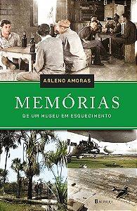 Memórias de um museu em esquecimento