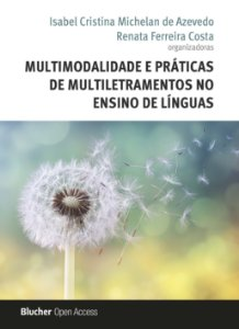 Multimodalidade e práticas de multiletramentos no ensino de línguas