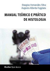 Manual teórico e prático de histologia