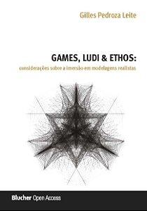 Games, ludi e ethos
