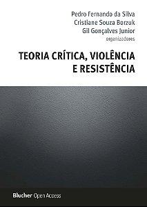 Teoria crítica, violência e resistência