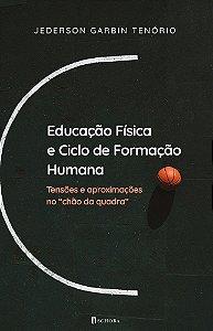 Educação Física e Ciclo de Formação Humana