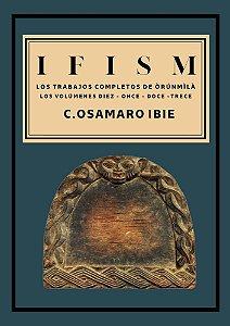 IFISM - LOS TRABAJOS COMPLETOS DE ORUNMILA VOL 10 11 12 13