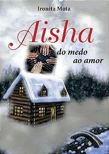 AISHA _ do medo ao amor