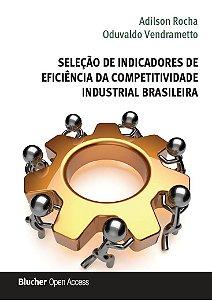 Seleção de indicadores de eficiência da competitividade industrial brasileira