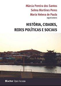 História, cidades, redes políticas e sociais