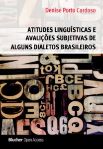 Atitudes linguísticas e avaliações subjetivas de alguns dialetos brasileiros