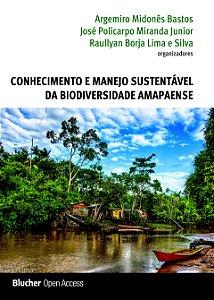 Conhecimento e manejo sustentável da biodiversidade amapaense